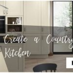 Create a Country Style Kitchen